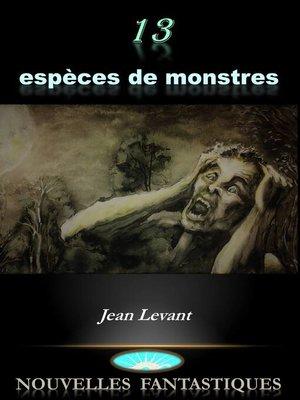 cover image of 13 espèces de monstres