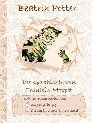 cover image of Die Geschichte von Frau Moppet (inklusive Ausmalbilder und Cliparts zum Download)
