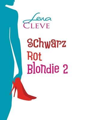 cover image of Schwarz Rot Blondie 2