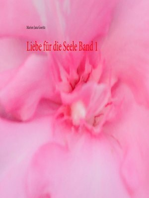 cover image of Liebe für die Seele Band 1