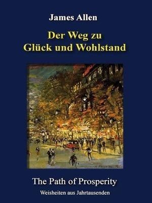 cover image of Der Weg zu Glück und Wohlstand
