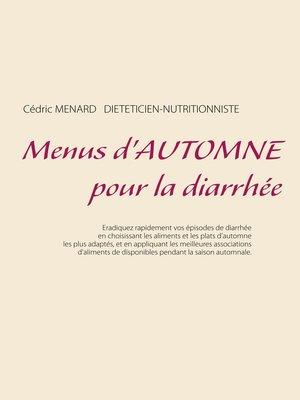 cover image of Menus d'automne pour la diarrhée