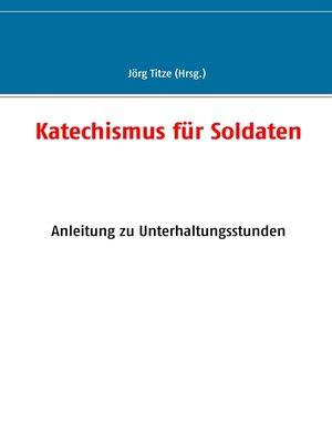 cover image of Katechismus für Soldaten