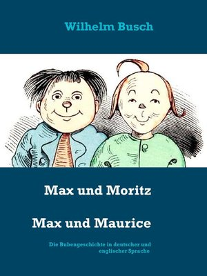 cover image of Max und Moritz   Max and Maurice