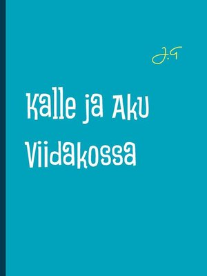 cover image of Kalle ja Aku