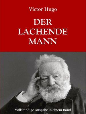 cover image of Der lachende Mann--Vollständige Ausgabe