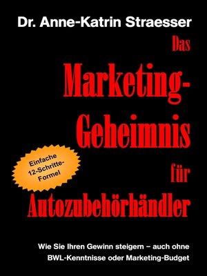 cover image of Das Marketing-Geheimnis für Autozubehörhändler