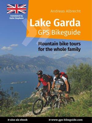 cover image of Lake Garda GPS Bikeguide