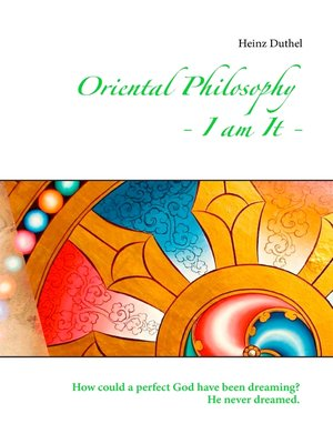 cover image of Oriental Philosophy--I am It.