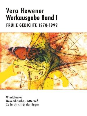 cover image of Werkausgabe Band I. Frühe Gedichte 1970-1999