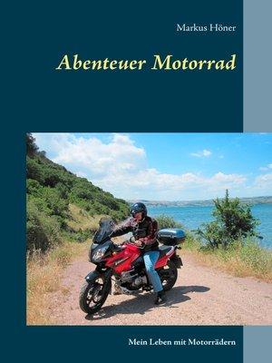 cover image of Abenteuer Motorrad