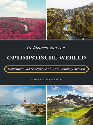 cover image of De Kleuren Van Een Optimistische Wereld
