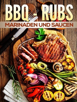 cover image of BBQ Rubs, Marinaden und Saucen