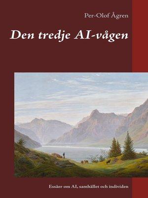 cover image of Den tredje AI-vågen