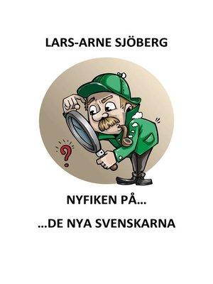 cover image of Nyfiken på de nya svenskarna