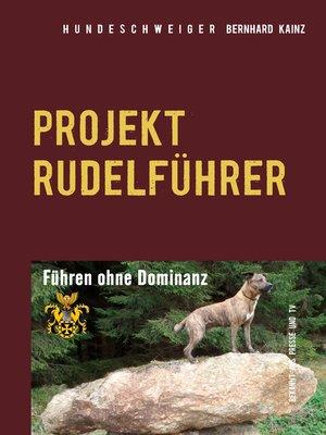 cover image of Hundeschweiger Projekt Rudelführer