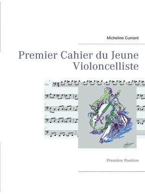cover image of Premier Cahier du Jeune Violoncelliste