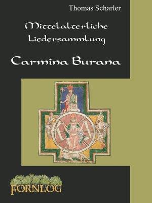cover image of Mittelalterliche Liedersammlung--Carmina Burana