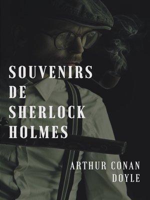 cover image of Souvenir de sherlock Holmes