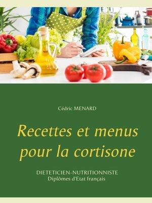 cover image of Recettes et menus pour la cortisone