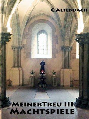 cover image of MeinerTreu III