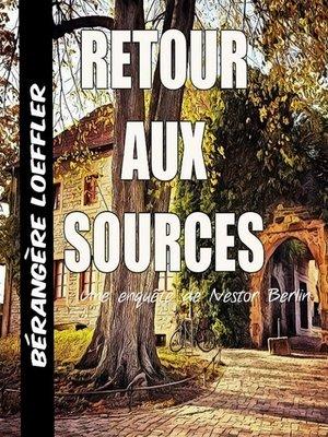 cover image of Retour aux sources