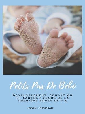 cover image of Petits Pas De Bébé