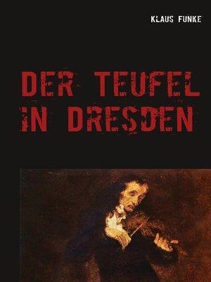 cover image of Der Teufel in Dresden