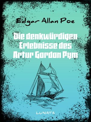 cover image of Die denkwürdigen Erlebnisse des Artur Gordon Pym