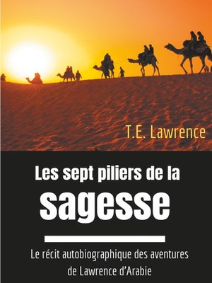 cover image of Les sept piliers de la sagesse