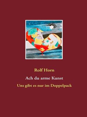 cover image of Ach du arme Kunst