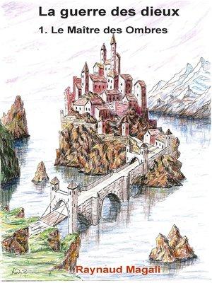 cover image of Le Maître des Ombres