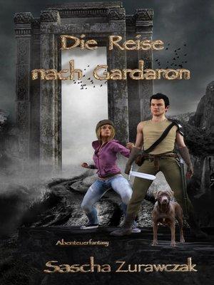 cover image of Die Reise nach Gardaron