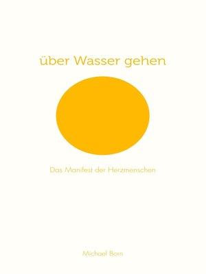 cover image of über Wasser gehen