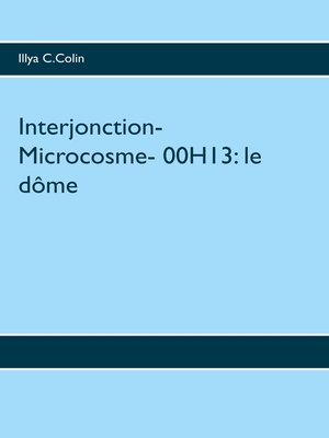 cover image of Interjonction- Microcosme- 00H13