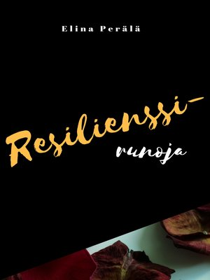 cover image of Resilienssirunoja