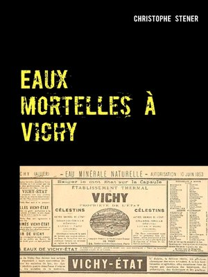 cover image of Eaux mortelles à Vichy