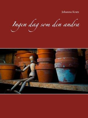 cover image of Ingen dag som den andra