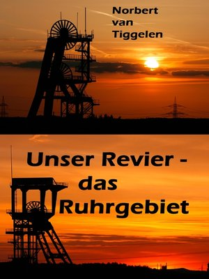 cover image of Unser Revier--das Ruhrgebiet