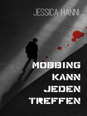 cover image of Mobbing kann jeden treffen