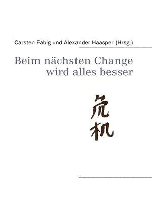 cover image of Beim nächsten Change wird alles besser