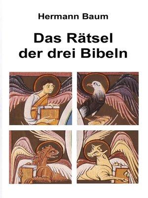 cover image of Das Rätsel der drei Bibeln