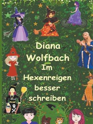 cover image of Im Hexenreigen besser schreiben