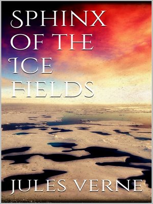cover image of Sphinx of the ice fields