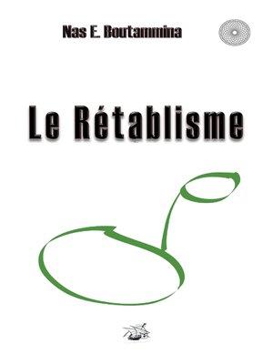 cover image of Le Rétablisme