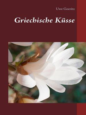 cover image of Griechische Küsse