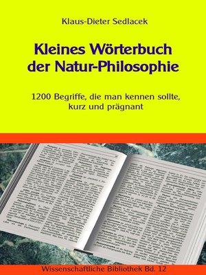 cover image of Kleines Wörterbuch der Natur-Philosophie