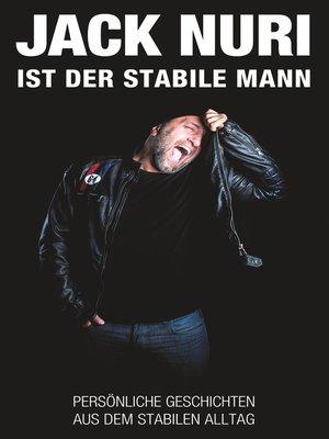 cover image of Jack Nuri ist der stabile Mann