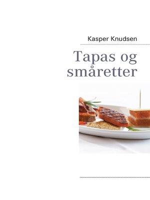 cover image of Tapas og småretter