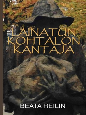 cover image of Lainatun kohtalon kantaja